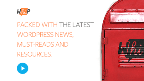 WordPress Newsletters You Should be Subscribed to