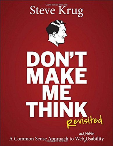 Don't Make Me Think (Revisited) by Steven Krug